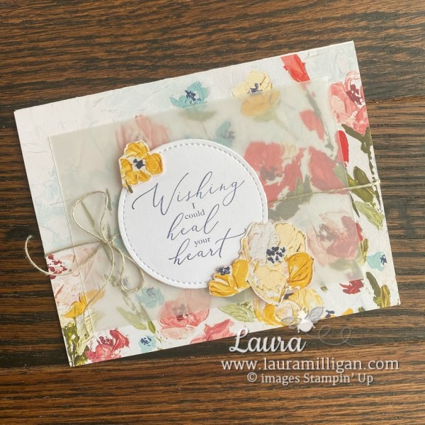Create this hand stamped card with Fine Art Floral DSP and Heal Your Heart Stamp Set from Stampin' Up! by Laura Milligan, I'd Rathe Bee Stampin', Million Dollar Achiever