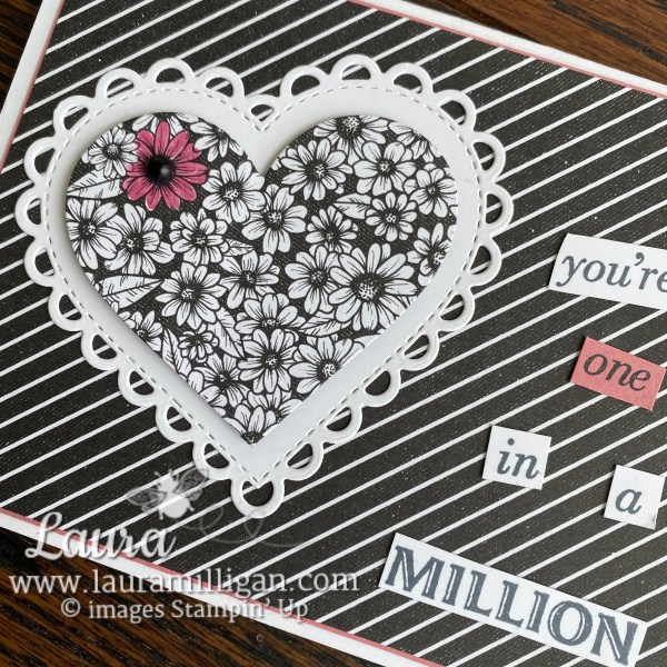 You're One in a Million Heart Card by Laura Milligan True Love DSP from Stampin' Up! 1