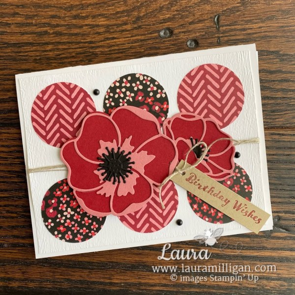 create this hand stamped card using the Poppy Moments Dies from Stampin' Up! Demonstrator Laura Milligan Earn FREE BEEs