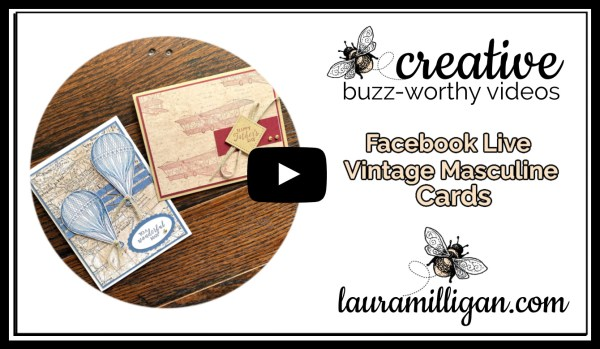 Laura Milligan YouTube Thumbnail - Stampin' Up! Vintage Masculine