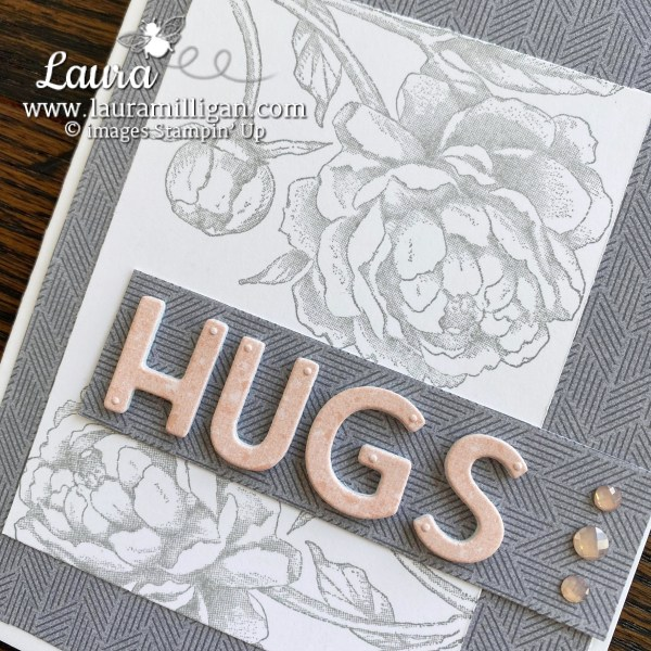 Laura Milligan. Hugs card created with Peony Garden Designer Series Paper. Million Dollar Sales Achiever (1)