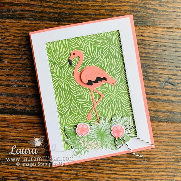 friendly flamingo card with forever greenery Laura Milligan