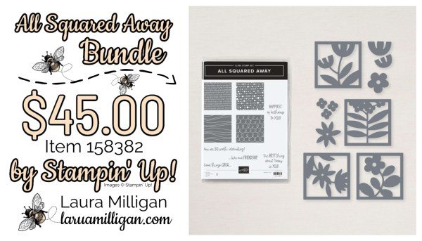 All Squared Away Bundle From Stampin' Up! 158382 Cards by Laura Milligan Id Rather Bee Stampin