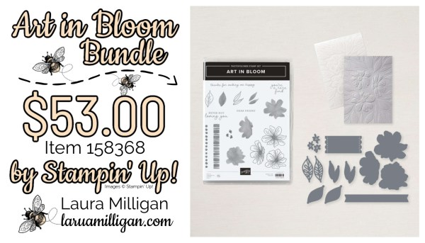 Art In Bloom Bundle From Stampin' Up! 158368 Cards by Laura Milligan Id Rather Bee Stampin