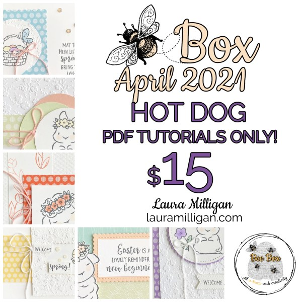LAURA MILLIGAN BEE BOX April 2021 - PDF Tutorial Only