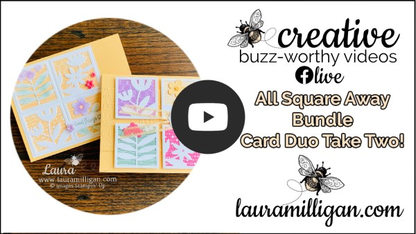 Laura Milligan YouTube Thumbnail - All Squared Away Card Duo Take Two