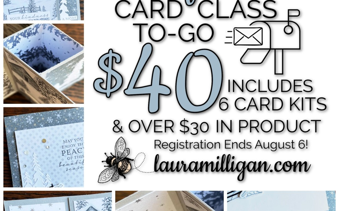 Peaceful Cabin Card Class To-Go Registration is OPEN!
