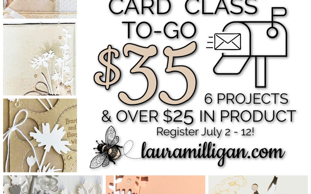 Quiet Meadow Card Class To-Go Registration is OPEN!