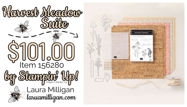 Harvest Meadow Suite From Stampin' Up! 156280 Cards by Laura Milligan Id Rather Bee Stampin
