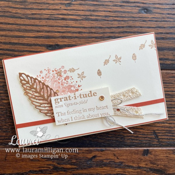 Gorgeous Leaves Bundle by Stampin' Up! Card by Laura Milligan Slimline for FMS 504