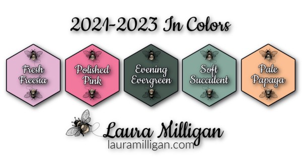 Stampin' Up! In Colors 2021 - 2023 Laura Milligan