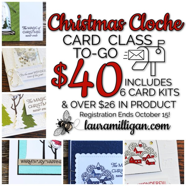 Christmas Cloche Card Class to Go - Laura Milligan