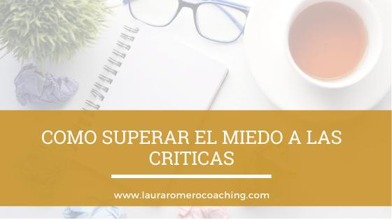 Como superar el miedo a las criticas