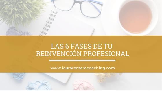 Las 6 fases de tu reinvención profesional