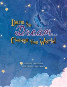 Picture of Dare to Dream ? Change the World