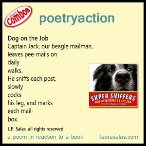 poetryaction to Super Sniffers, by Dorothy Hinshaw Patent
