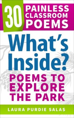 What's Inside? Poems to Explore the Park