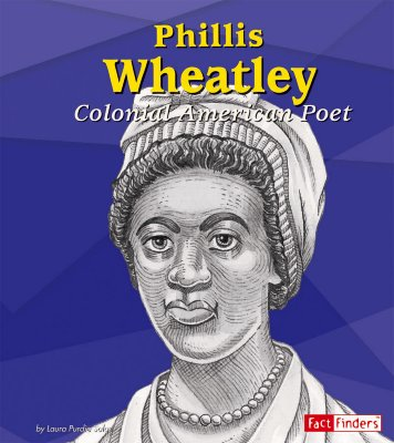 Phillis Wheatley: Colonial American Poet