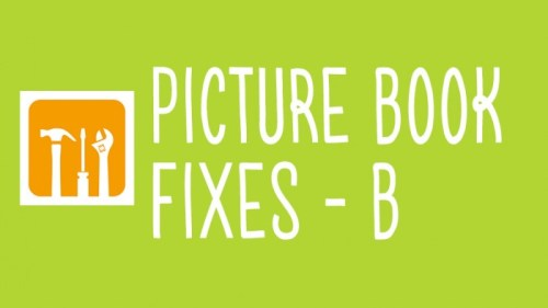 picture book fixes B