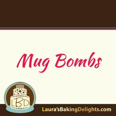 Mug Bombs