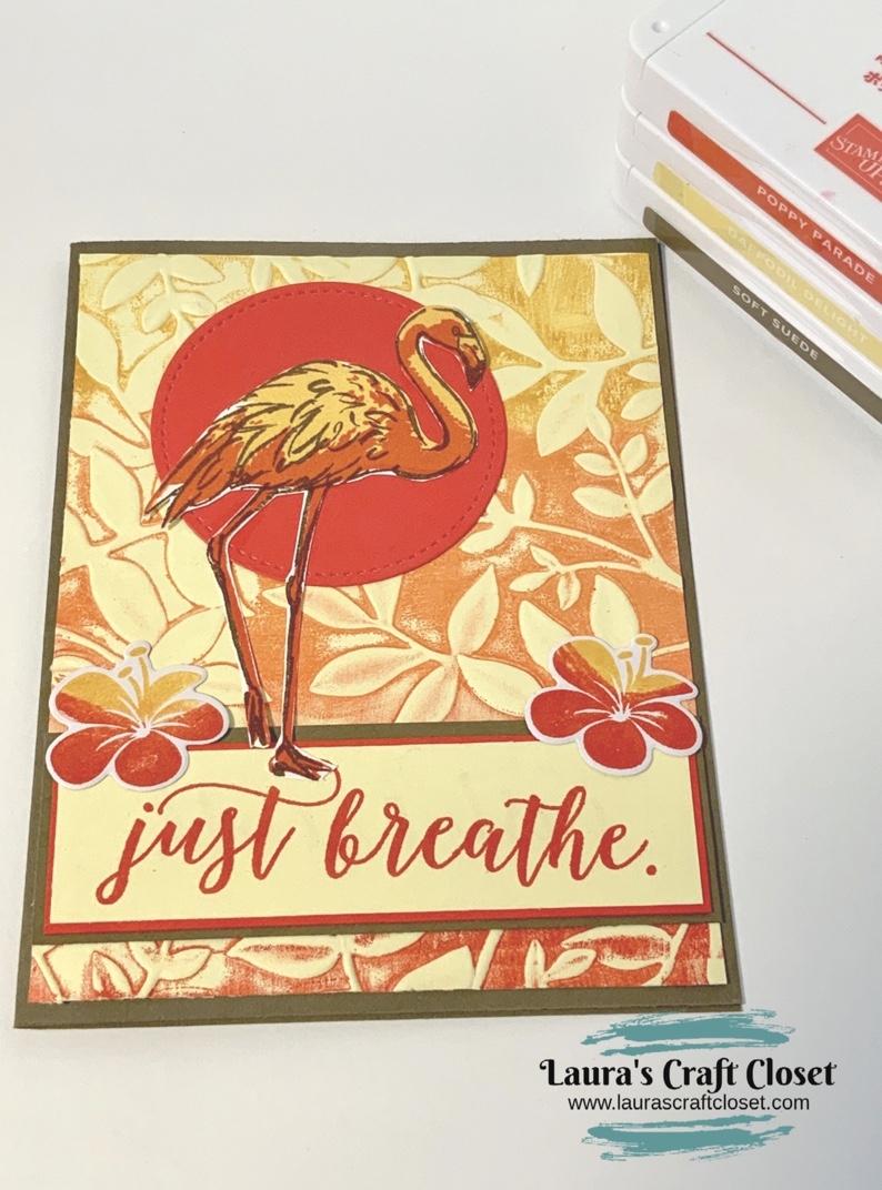 Flamingo breathe card sunset embossing folder ink technique