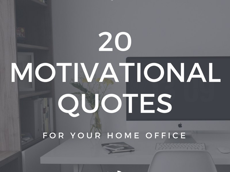 20 Catchy Motivational Slogans For Your Home Office Laura Seabolt
