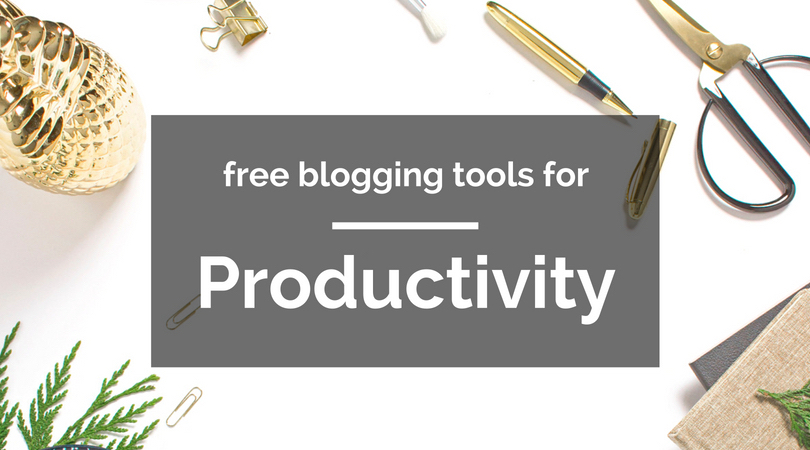 free blogging tools for productivity text overlaying image of gold objects on white background