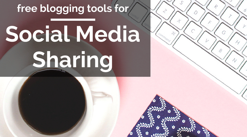 free blogging tools for social media sharing text overlaying image of coffee cup and keyboard on pink background