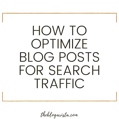 optimize blog posts for search traffic
