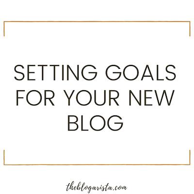 setting goals for new blog