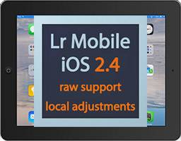 Lightroom mobile 2.4 - raw support and local adjustments