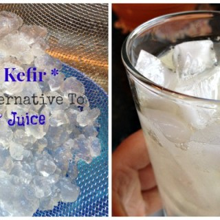 Water Kefir – Healthy Alternative To Soda And Juice