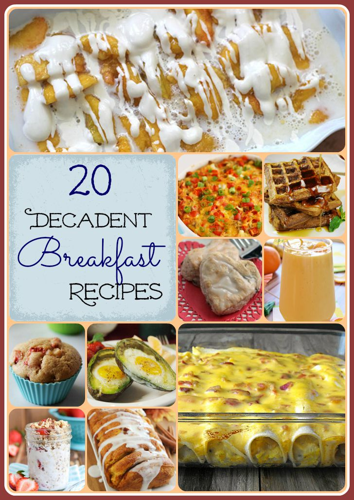 20 Decadent Breakfast Recipes