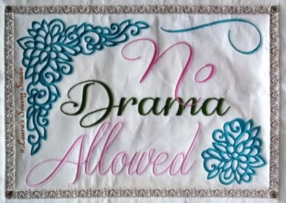 No Drama Allowed