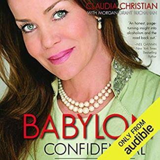 Babylon Confidential: A Memoir by Claudia Christian (Audiobook)