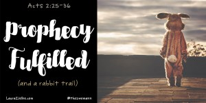 Acts 2: Prophecy Fulfilled