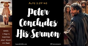 Peter Concludes His Sermon