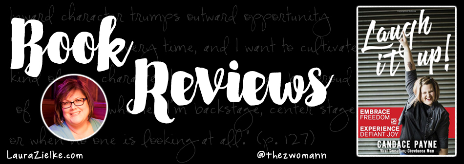Candace Payne - Laugh It Up! Book Review