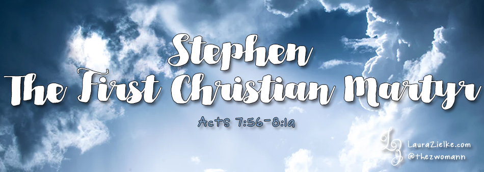 Stephen: The First Christian Martyr