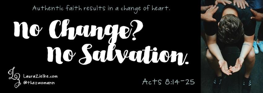 No Change? No Salvation.