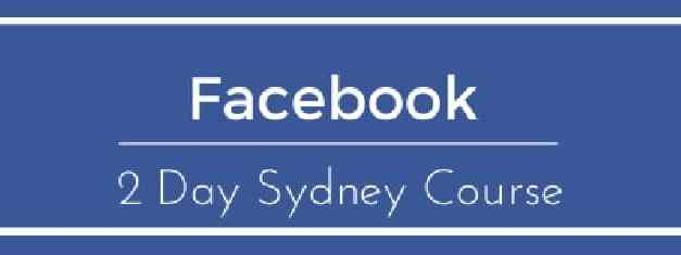 Sydney, Australia – Facebook Course June 2017