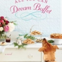 REVIEW:  THE ALL YOU CAN DREAM BUFFET, BY BARBARA O'NEAL