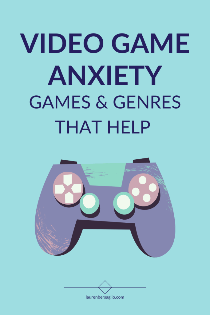 video game anxiety tips and games that help