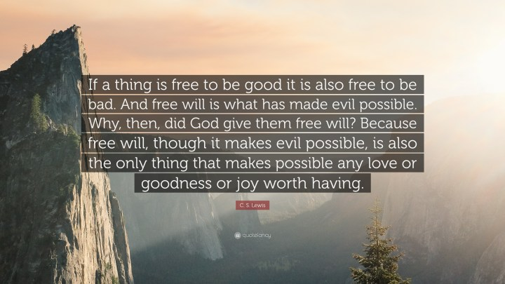 Free will quote