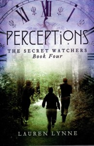 Perceptions book four of The Secret Watchers