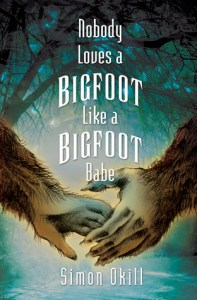 Nobody Loves a Bigfoot Like a Bigfoot Babe bk 1