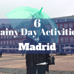 6 Rainy Day Activites in Madrid