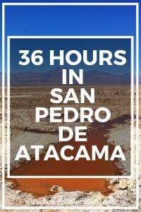36 hours in San Pedro de Attacama Post Sticker (1)