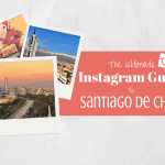 The Ultimate Instagram Guide to Santiago Chile