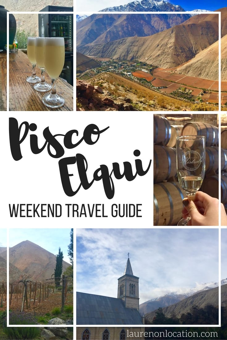 A weekend in Pisco Elqui in the Elqui Valley of Chile. What to do, where to eat, where to stay and more!